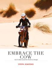 Embrace the Cow
